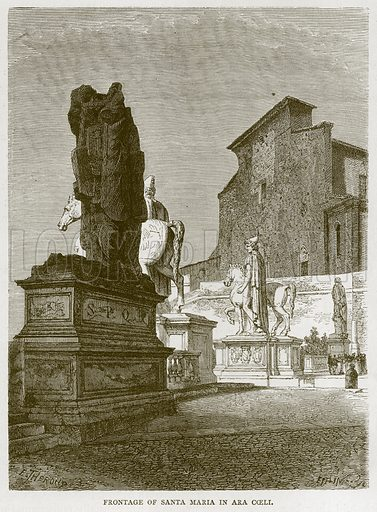 Frontage of Santa Maria in Ara Coeli. Illustration for Rome by Francis Wey (Chapman and Hall, 1875).