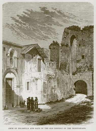 Arch of Dolabella and Gate of the Old Convent of the Trinitarians. Illustration for Rome by Francis Wey (Chapman and Hall, 1875).
