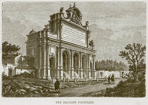 The Pauline Fountain. Illustration for Rome by Francis Wey (Chapman and Hall, 1875).