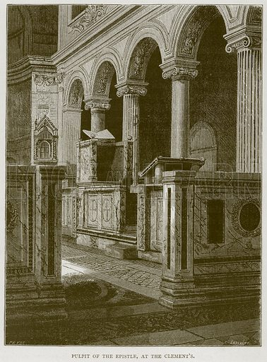 Pulpit of the Epistle, at the Clement's. Illustration for Rome by Francis Wey (Chapman and Hall, 1875).