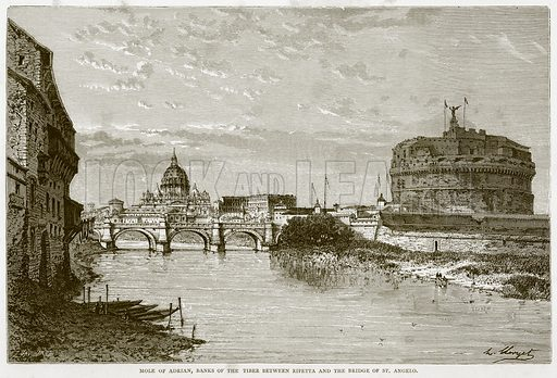 Mole of Adrian, Banks of the Tiber between Ripeta and the Bridge of St Angelo. Illustration for Rome by Francis Wey (Chapman and Hall, 1875).