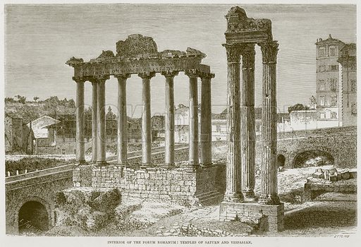 Interior of the Forum Romanum: Temples of Saturn and Vespasian. Illustration for Rome by Francis Wey (Chapman and Hall, 1875).