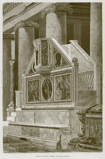 Pulpit of the Gospel, at San Lorenzo. Illustration for Rome by Francis Wey (Chapman and Hall, 1875).