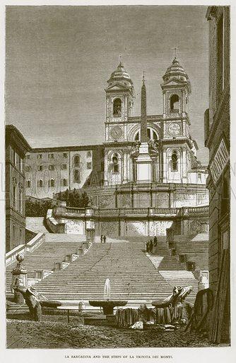 La Barcaccia and the Steps of La Trinita Dei Monti. Illustration for Rome by Francis Wey (Chapman and Hall, 1875).