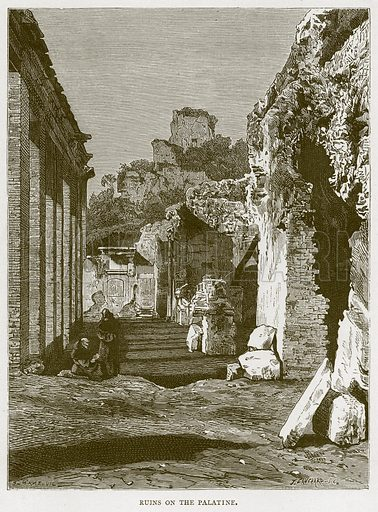 Ruins on the Palatine. Illustration for Rome by Francis Wey (Chapman and Hall, 1875).