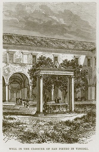 Well in the Cloister of San Pietro in Vincoli. Illustration for Rome by Francis Wey (Chapman and Hall, 1875).