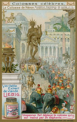 The Colossus of Nero, by the Sculptor Zenodore, 66 AD.  Liebig card, c 1900.