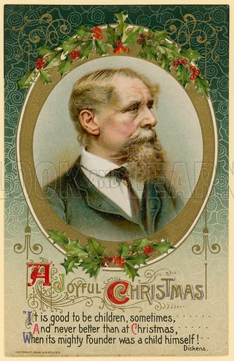 Christmas card, featuring Charles Dickens.  Published 1910.  American.