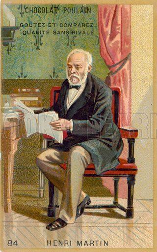 Bon-Louis-Henri Martin, historian.  French educational card, c 1900.