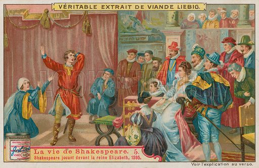 Shakespeare performing before Queen Elizabeth I in 1595.  Liebig card, late 19th century.