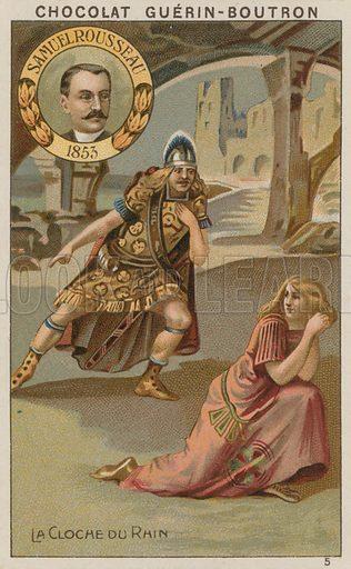Samuel Rousseau, La Cloche du Rhin.  Card published by Guerin-Boutron, c 1900.  Chromolithograph.