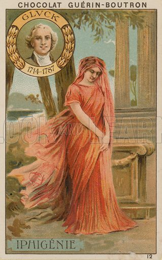Gluck, Iphigenie.  Card published by Guerin-Boutron, c 1900.  Chromolithograph.