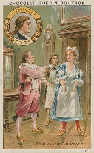 Pergolese, La Servante Maitresse.  Card published by Guerin-Boutron, c 1900.  Chromolithograph.