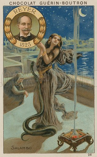 Reyer, Salambo.  Card published by Guerin-Boutron, c 1900.  Chromolithograph.