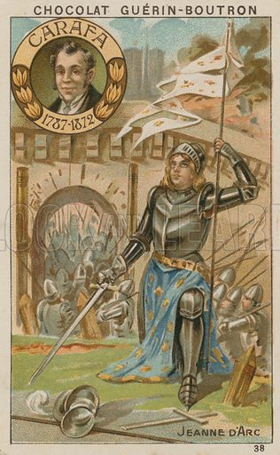 Carafa, Jeanne d'Arc.  Card published by Guerin-Boutron, c 1900.  Chromolithograph.