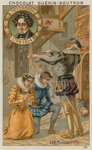 Meyerbeer, Les Huguenots. Card published by Guerin-Boutron, c 1900.  Chromolithograph.