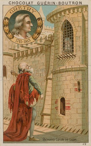 Gretry, Richard Coeur de Lion.  Card published by Guerin-Boutron, c 1900.  Chromolithograph.
