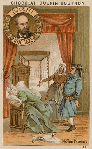 Bazin, Maitre Pathelin.  Card published by Guerin-Boutron, c 1900.  Chromolithograph.