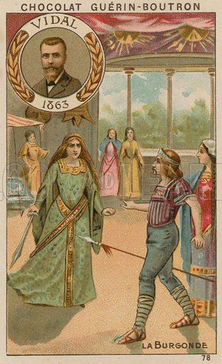 Vidal, La Burgonde.  Card published by Guerin-Boutron, c 1900.  Chromolithograph.