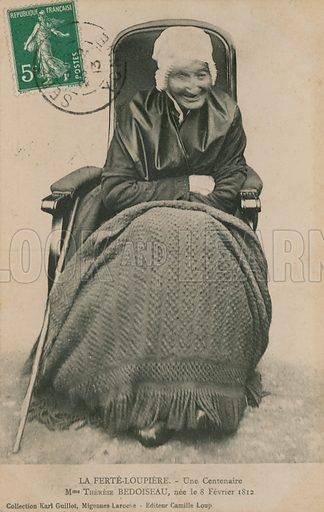 La Ferte-Loupiere, Une Centenaire, Madame Therese Bedoiseau, born 8 February 1812