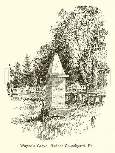 Wayne's Grave, Radnor Churchyard, Pa. Illustration for American Landmarks (Balch, 1893).