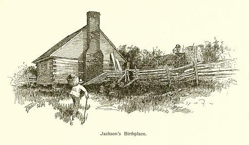 Jackson's Birthplace. Illustration for American Landmarks (Balch, 1893).