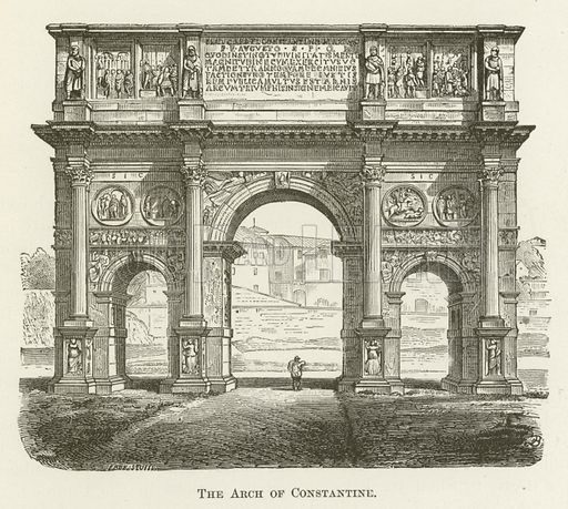The Arch of Constantine. Illustration for A Pictorial History of the World's Great Nations by Charlotte M Yonge (Selmar Hess, c 1880).