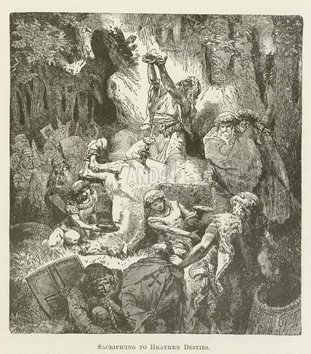 Sacrificing to Heathen Deities. Illustration for A Pictorial History of the World's Great Nations by Charlotte M Yonge (Selmar Hess, c 1880).
