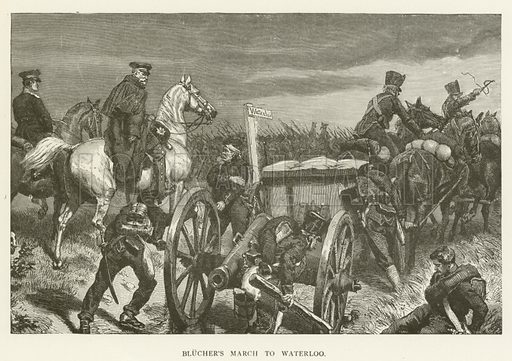 Blucher's March to Waterloo. Illustration for A Pictorial History of the World's Great Nations by Charlotte M Yonge (Selmar Hess, c 1880).
