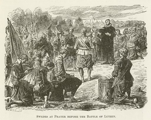 Swedes at Prayer before the Battle of Lutzen. Illustration for A Pictorial History of the World's Great Nations by Charlotte M Yonge (Selmar Hess, c 1880).