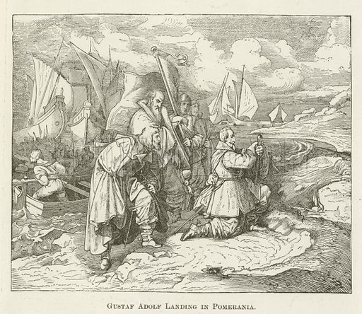 Gustaf Adolf Landing in Pomerania. Illustration for A Pictorial History of the World's Great Nations by Charlotte M Yonge (Selmar Hess, c 1880).