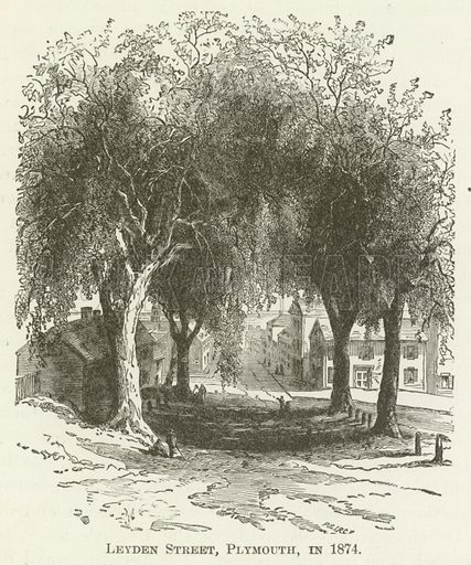 Leyden Street, Plymouth, in 1874. Illustration for A Pictorial History of the World's Great Nations by Charlotte M Yonge (Selmar Hess, c 1880).