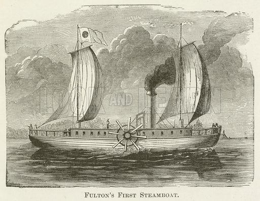Fulton's First Steamboat. Illustration for A Pictorial History of the World's Great Nations by Charlotte M Yonge (Selmar Hess, c 1880).