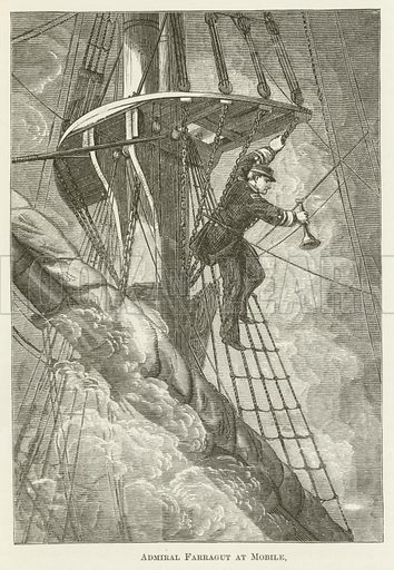 Admiral Farragut at Mobile. Illustration for A Pictorial History of the World's Great Nations by Charlotte M Yonge (Selmar Hess, c 1880).