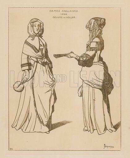 English women, 1644. Drawing after the work of Hollar. Illustration for Iconographie Général et Méthodique du Costume du IV au XIX siècle by Raphael Jacquemin (Paris, 1869). Engraved by Delatre.
