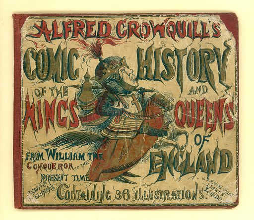 Cover Alfred Crowquill's Comic History of the Kings and Queens of England (Read & Co, c 1860).