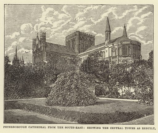 Peterborough Cathedral from the South-East, showing the Central Tower as Rebuilt. Illustration for Our National Cathedral (Ward Lock, c 1880).