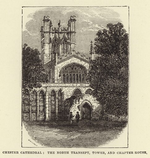 Chester Cathedral, the North Transept, Tower, and Chapter House. Illustration for Our National Cathedral (Ward Lock, c 1880).