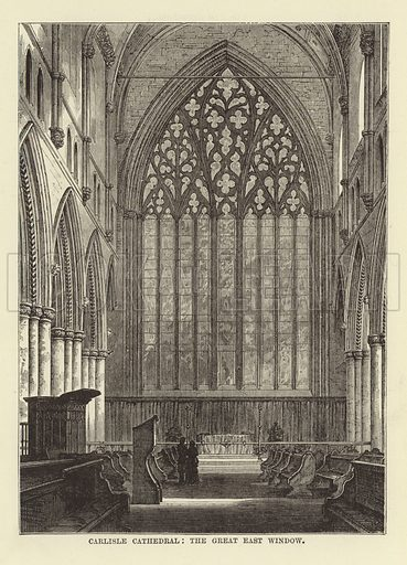 Carlisle Cathedral, the Great East Window. Illustration for Our National Cathedral (Ward Lock, c 1880).