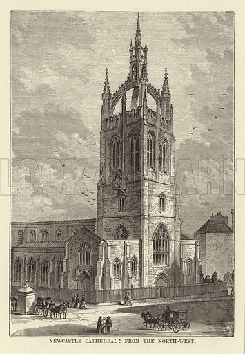 Newcastle Cathedral, from the North-West. Illustration for Our National Cathedral (Ward Lock, c 1880).