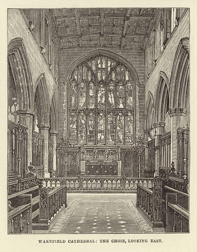 Wakefield Cathedral, the Choir, looking East. Illustration for Our National Cathedral (Ward Lock, c 1880).