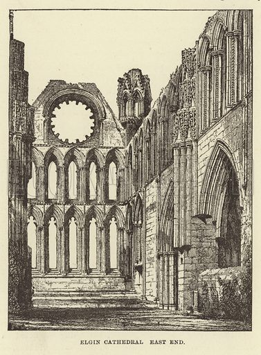 Elgin Cathedral East End. Illustration for Our National Cathedral (Ward Lock, c 1880).
