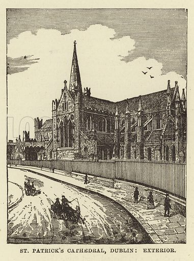 St Patrick's Cathedral, Dublin, Exterior. Illustration for Our National Cathedral (Ward Lock, c 1880).