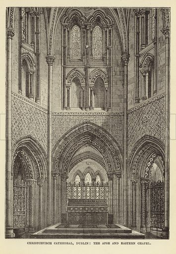 Christchurch Cathedral, Dublin, the Apse and Eastern Chapel. Illustration for Our National Cathedral (Ward Lock, c 1880).