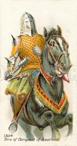 1304, Time of Conquest of Scotland. Cigarette card, early 20th century.