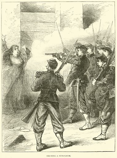 Shooting a petroleuse, May 1871. Illustration for Cassell's History of the War between France and Germany, 1870 to 1871 (Cassell, c 1880).