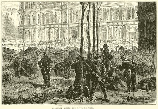 Barricade before the Hotel de Ville, March 1871. Illustration for Cassell's History of the War between France and Germany, 1870 to 1871 (Cassell, c 1880).