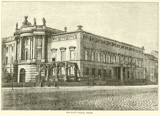 The King's Palace, Berlin, March 1871. Illustration for Cassell's History of the War between France and Germany, 1870 to 1871 (Cassell, c 1880).