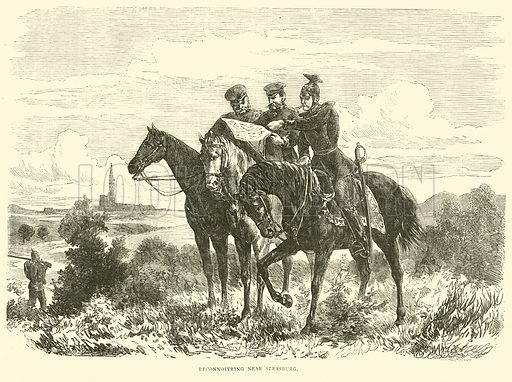 Reconnoitring near Strasburg, September 1870. Illustration for Cassell's History of the War between France and Germany, 1870 to 1871 (Cassell, c 1880).