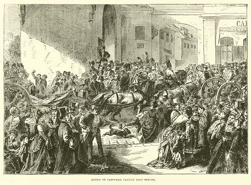 Entry of captured cannon into Berlin, September 1870. Illustration for Cassell's History of the War between France and Germany, 1870 to 1871 (Cassell, c 1880).